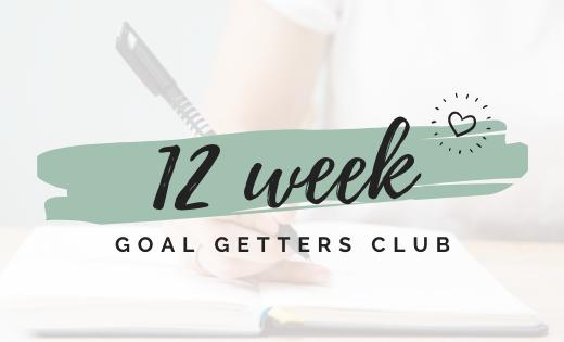 Behaal jouw doelen snel met de 12 week Goal Getters Club